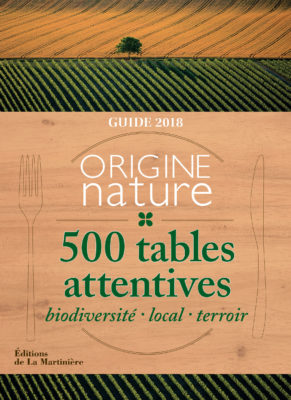 """Guide Origine Nature - 500 tables attentives"", aux éditions de La Martinière."